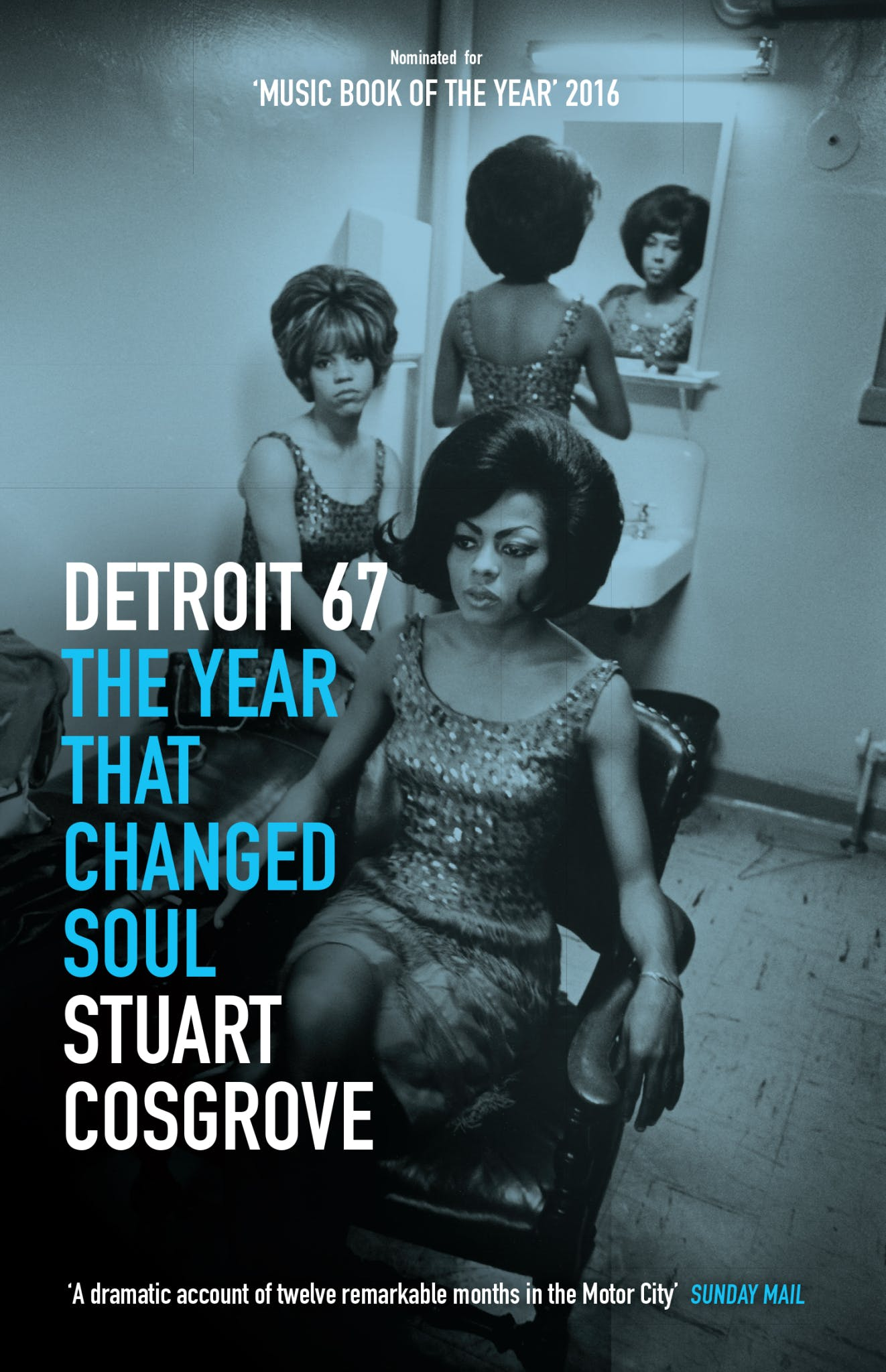Detroit 67 is published by Polygon Books at £9.99