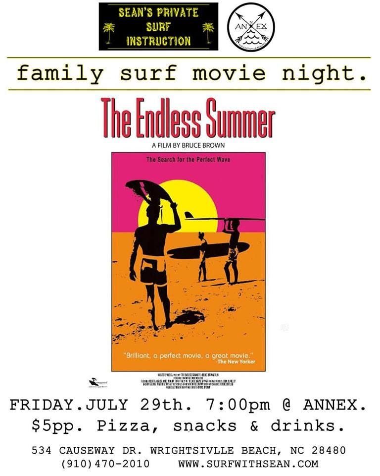 Endless Summer Movie Night Seans Private Surf Instruction