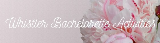 Activities for the Bachelorette Party