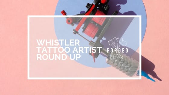 13236d70e9f0c What Tattoo Artists to Know in Whistler