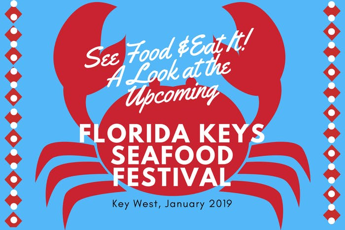 Key Largo Seafood Festival 2020 See Food & Eat It: A Look At The Upcoming FL Keys Seafood Festival