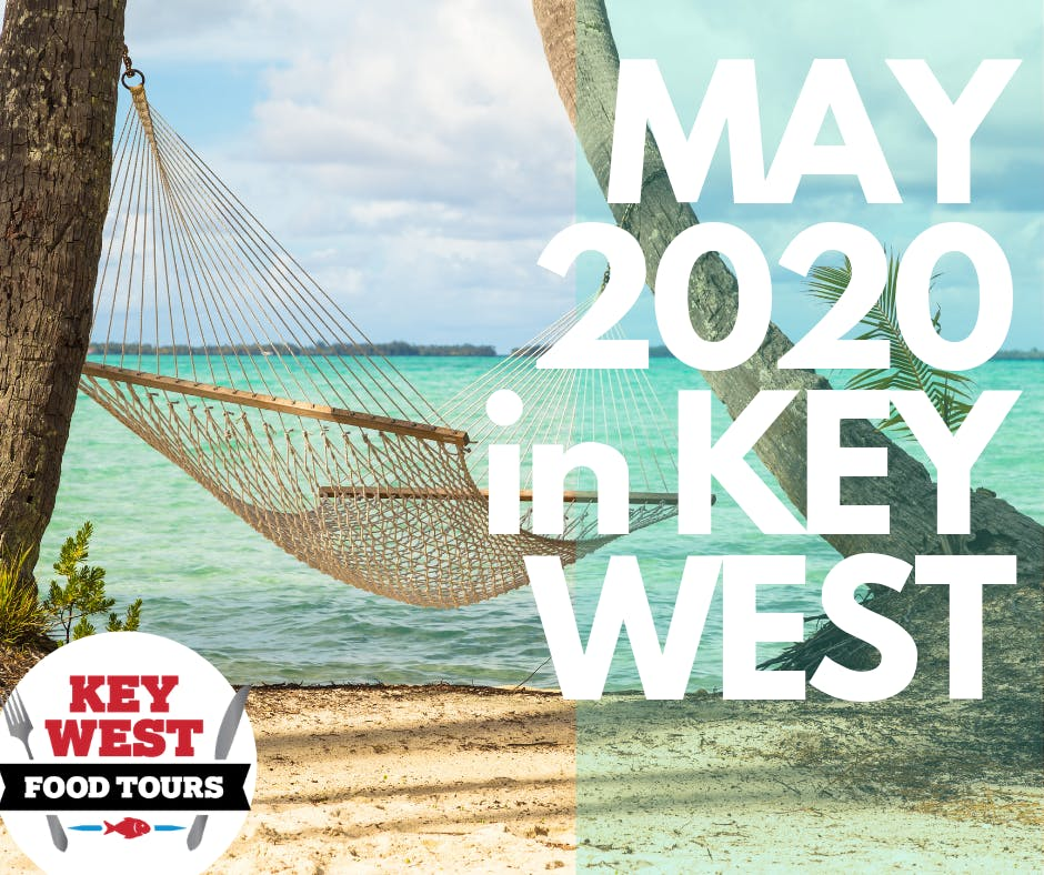 Key West Calendar Of Events 2020 May calendar of events Key West Key West's Food & Travel Resource