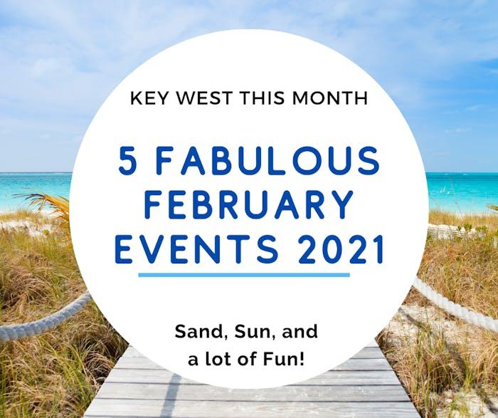 Key West Calendar Of Events 2022.5 Fabulous February Events In Key West 2021 Key West Food Tours