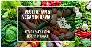 Find Vegetarian Food in Hawaii
