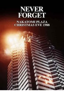 Never Forget Nakatomi Plaza