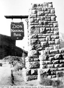 Zion National Park historical entrance sign 1919