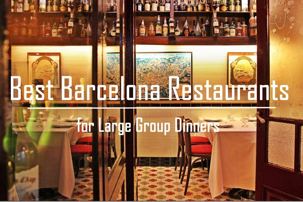 Best Restaurants For Group Dinners In Barcelona
