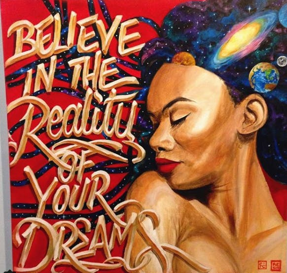 Believe in the Reality of your Dream II