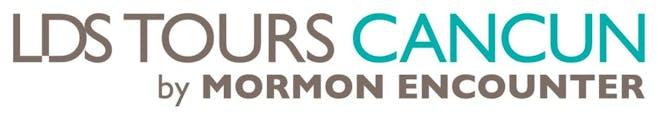 LDS Tours Cancun