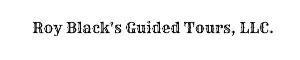 Roy Black's Guided Tours LLC