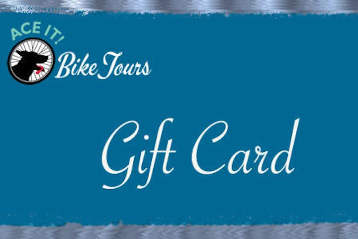 Ace It! Bike Tours Gift Card