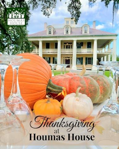 Thanksgiving at Houmas House