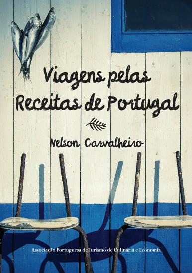 Portuguese Travel Cookbook Nelson Carvalheiro