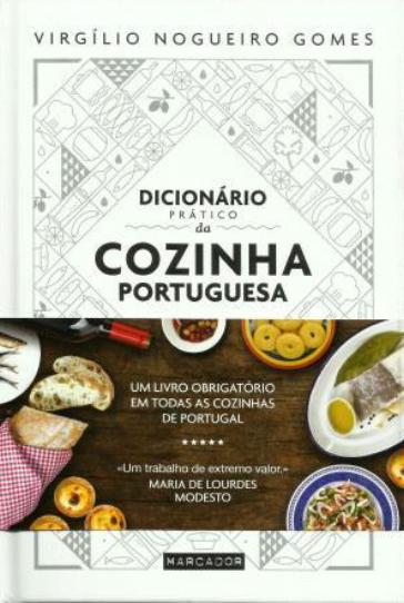 Dicionário Prático da Cozinha Portuguesa Virgilio Nogueiro Gomes