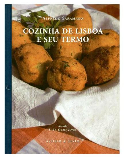 Cozinha de Lisboa e Seu Termo Alfredo Saramago