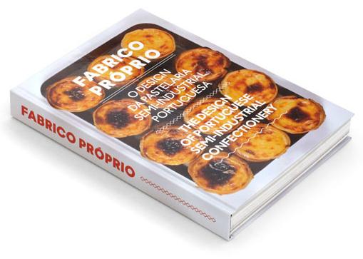 Fabrico Próprio, The Design of Portuguese Semi-Industrial Confectionery