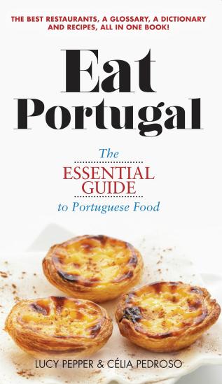 Eat Portugal Lucy Pepper and Célia Pedroso