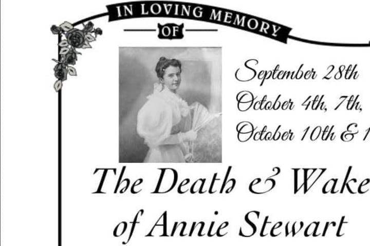 The Death & Wake of Annie Stewart