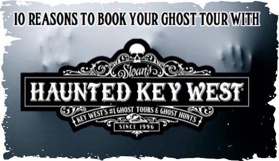 haunted-key-west-10-reasons