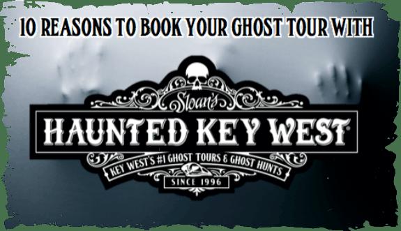haunted-key-west-10-reasons