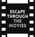 Escape Through The Movies