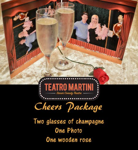 Cheers Package - Teatro Martini