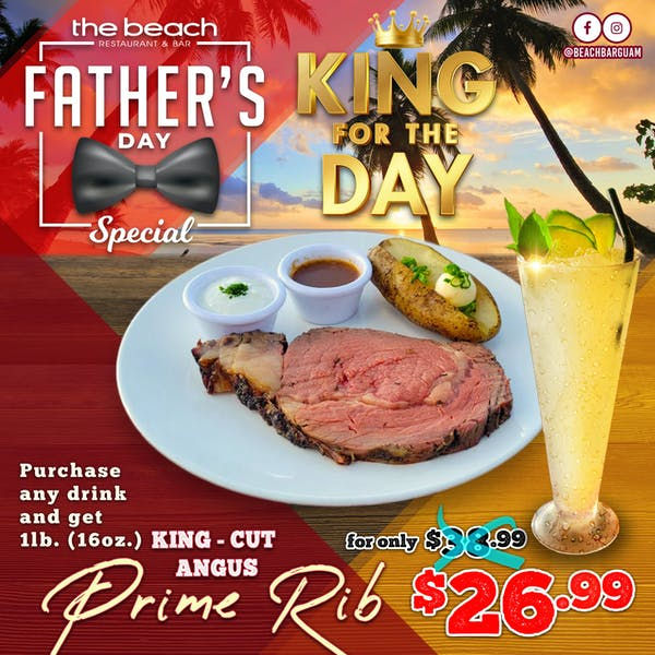 Father's Day Special The Beach Restaurant Bar Guam