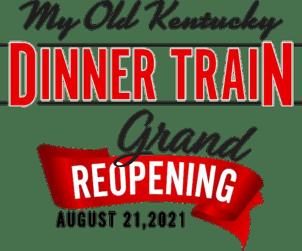 Dinner Train Grand Reopening August 21