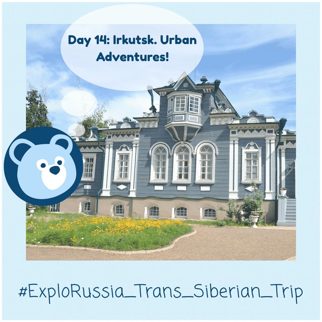 Urban Adventures Irkutsk