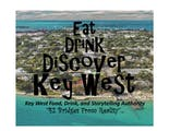 Eat, Drink, Discover Key West