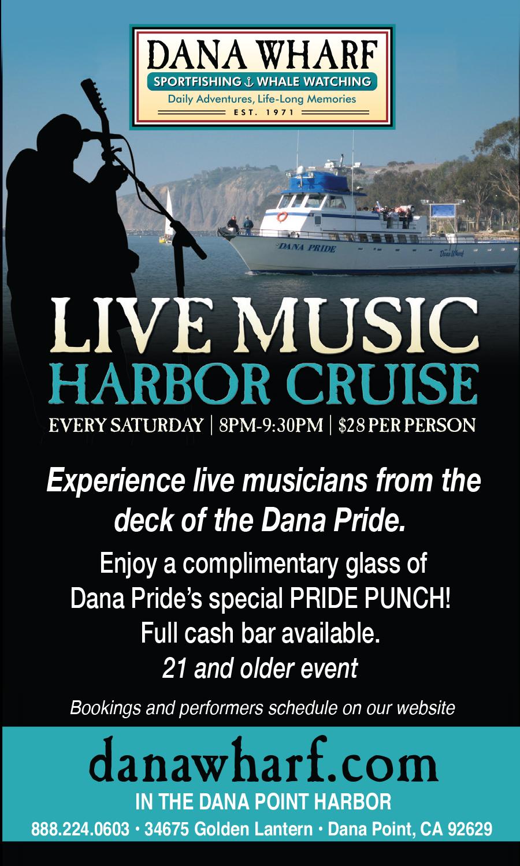 Live Music Harbor Cruise Aboard the Dana Pride | Dana Wharf