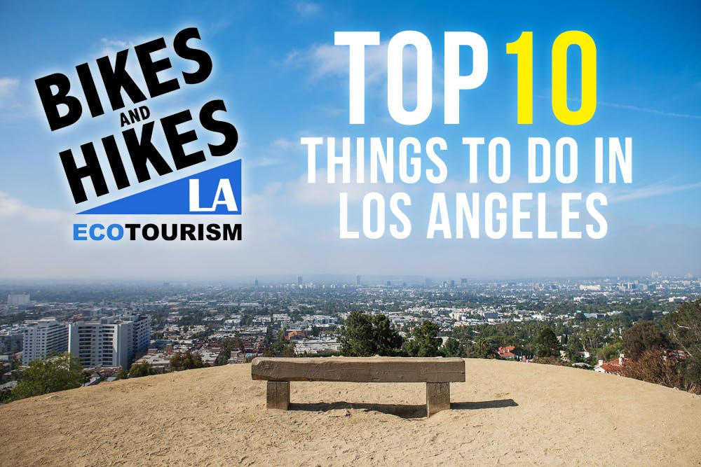 things to do in los angeles, top 10 la