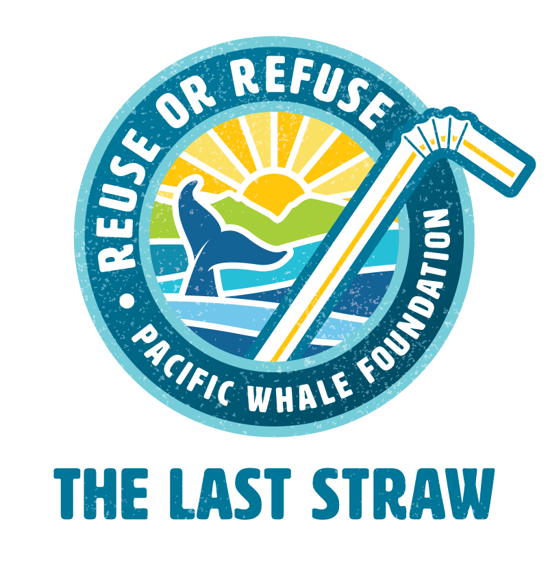 The Last Straw | Pacific Whale Foundation