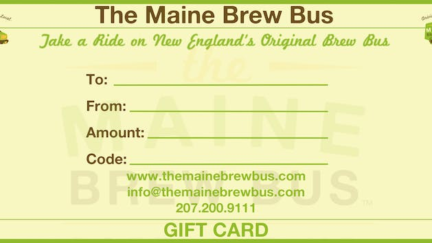 Gift Cards | The Maine Brew Bus
